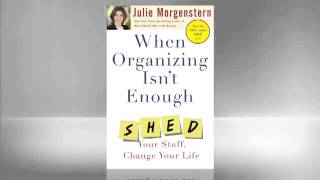 Julie Morgenstern: When Organizing Isn