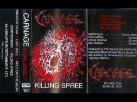 Carnage (us/il) - Killing Spree - 1989 demo