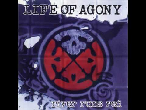 Life of agony- River runs Red