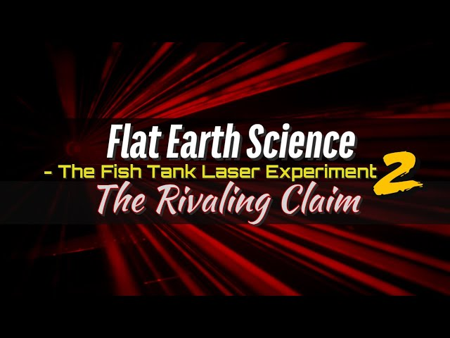 The Fish Tank Laser Experiment 2 The Rivaling Claim