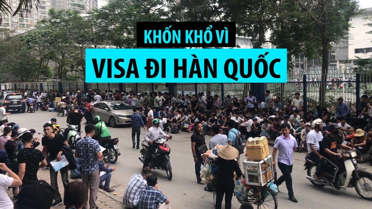 Hàng ngàn người khốn khổ, vật vã vì xin visa đi Hàn Quốc