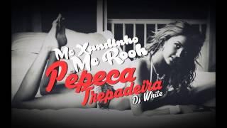 Mc Xandinho & Mc Rooh - Pepeca Trepadeira Prod. Dj White (Black&White Produções)