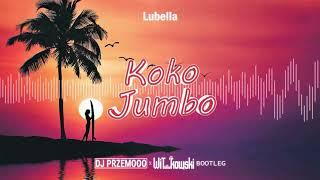 Lubella - Koko Jumbo (DJ Przemooo x WiT_kowski '4fun' Bootleg)