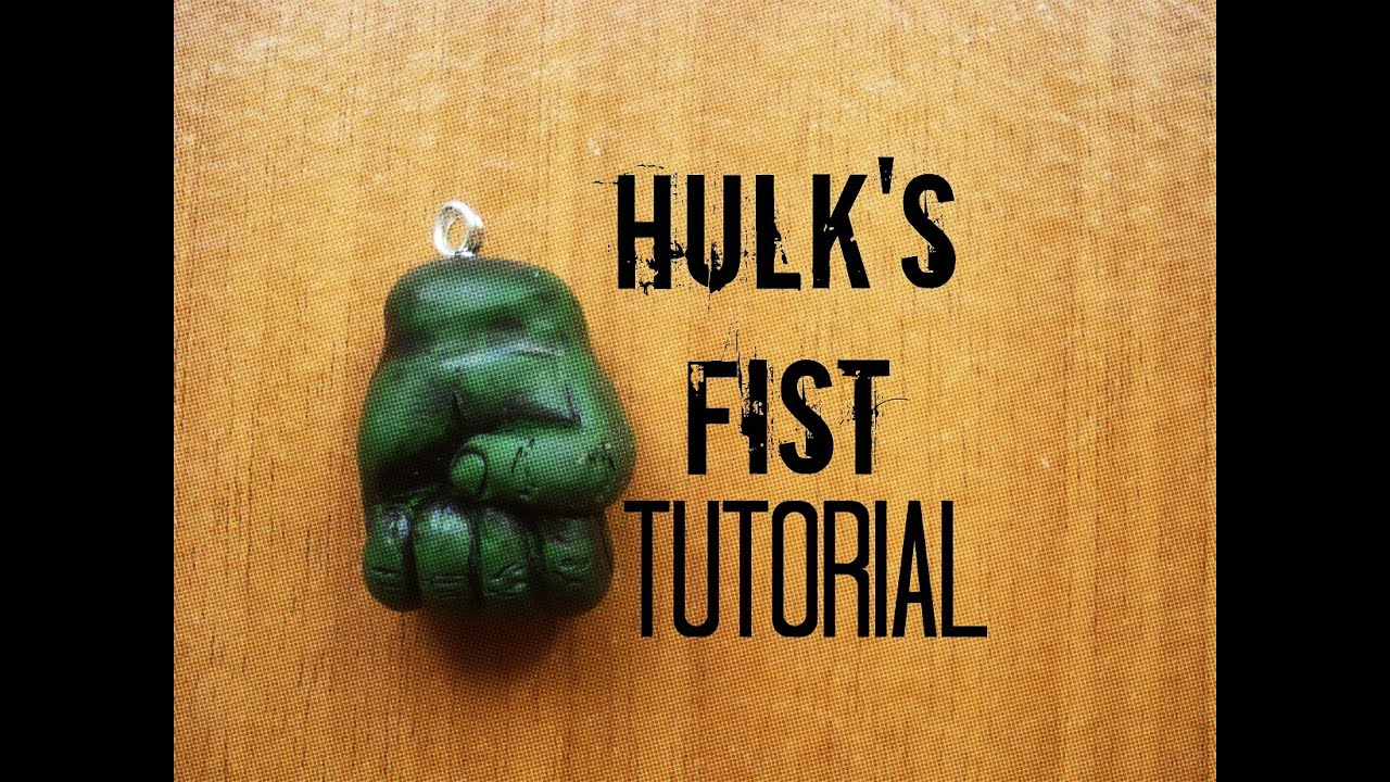Hulk S Fist Hand Polymer Clay Tutorial The Avangers