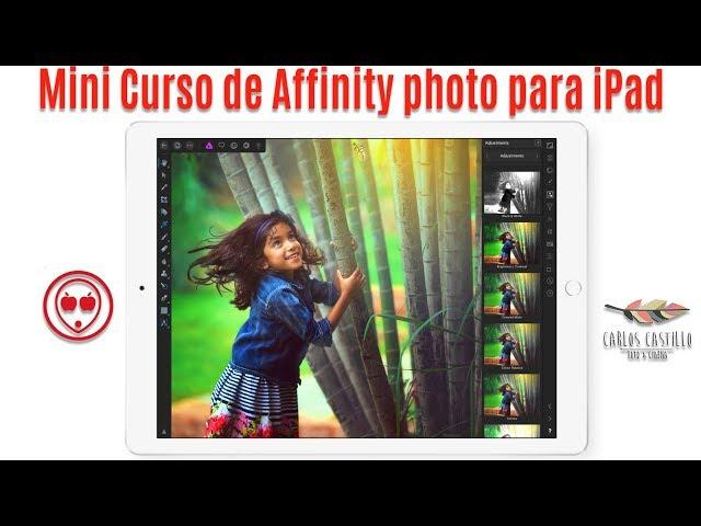 Affinity photo para ipad Primera parte (El módulo de revelado)