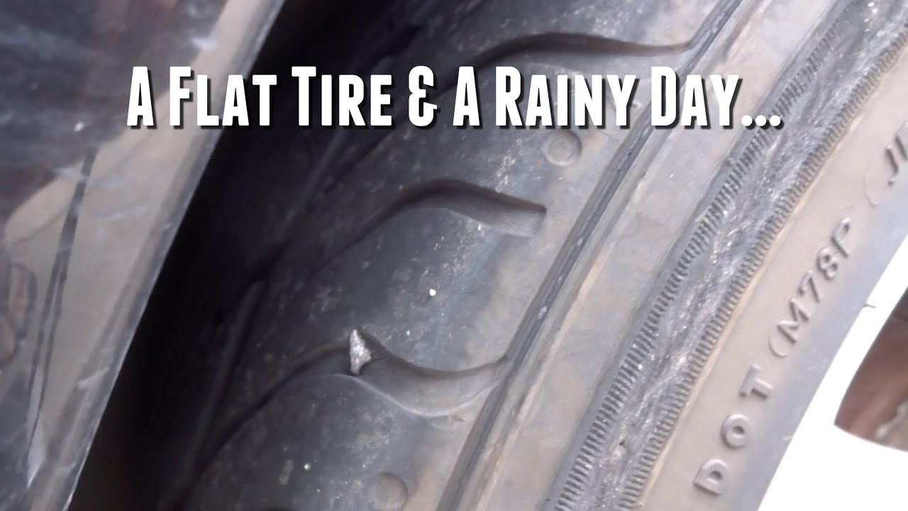 Tire Quotes A Flat Tire & A Rainy Dayday 340  10.6.2015  Youtube