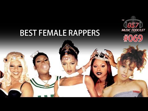 The 857 Music Podcast - Episode 69: Our Top Female MC's
