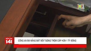 Đà Nẵng: 4 ngày bắt kẻ trộm cắp hơn 1 tỷ đồng tại quận Ngũ Hành Sơn | Tin nóng | Nhật ký 141
