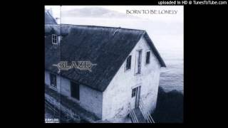 BLAZE - BORN TO BE LONELY