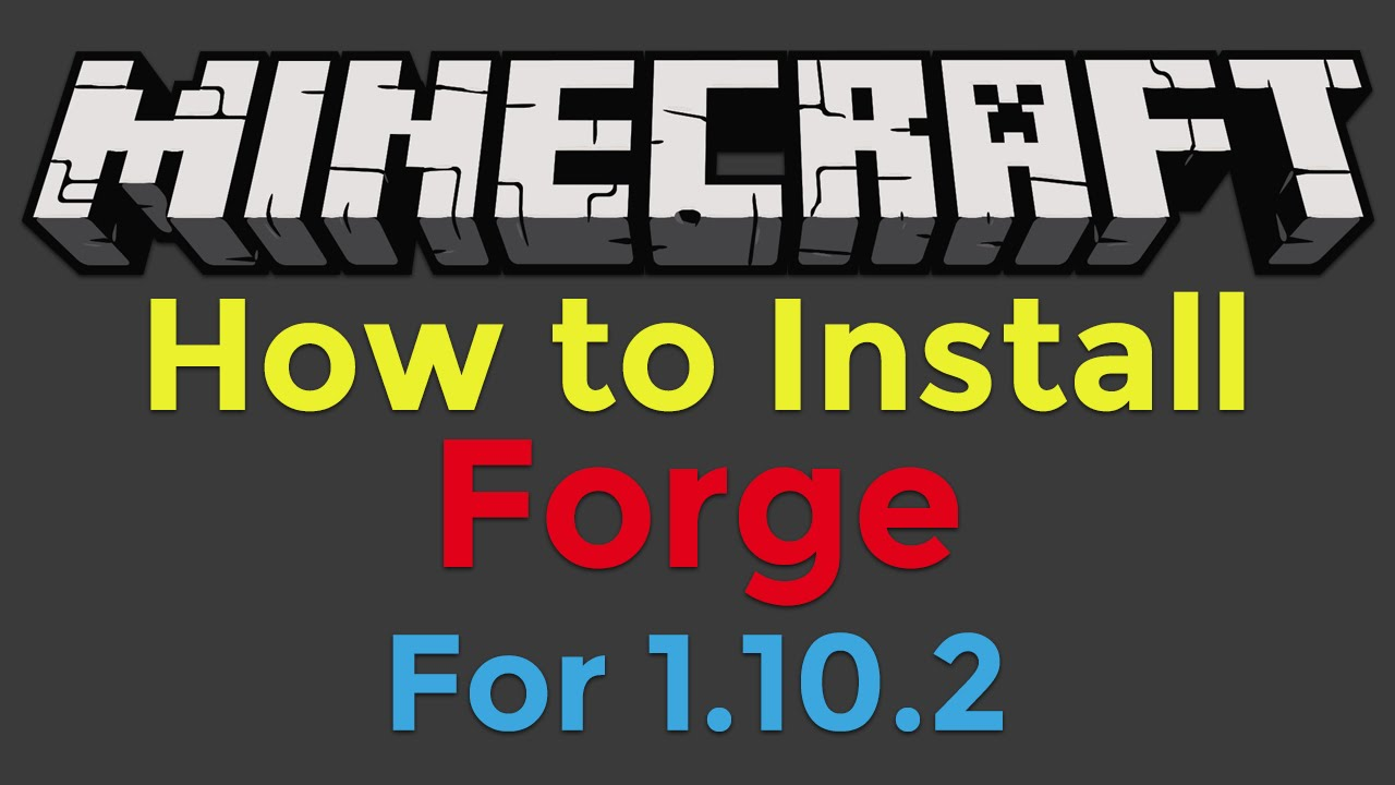 how to get minecraft forge 1.10.2
