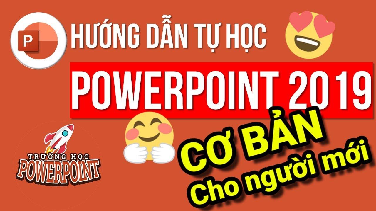 Powerpoint cơ bản 02 | Hướng dẫn PowerPoint 2019 cho người mới bắt đầu | Trường học PowerPoint