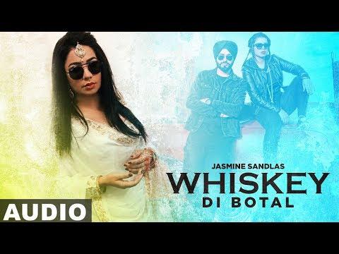 Whiskey Di Botal (Full Audio)   Preet Hundal   Jasmine Sandlas   Latest Punjabi Songs 2019