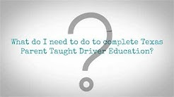 How to get a Texas Drivers License with TPTD Texas Parent Taught Driver Education