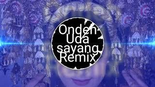 Ondeh Uda sayang Remix