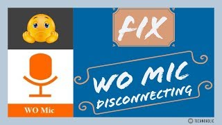 Wo mic client keeps disconnecting | Wo mic disconnect issue