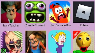видео: Scary Neighbor,Ice scream 3,Roblox,Scary Teacher,Save The Girl,Baldi,Run Sausage Run,Zombie Tsunami