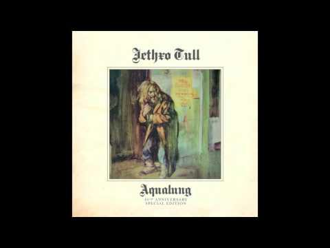 Jethro Tull - Aqualung (HQ)