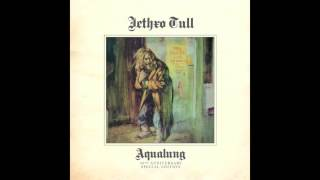 Jethro Tull - Aqualung (Best Sound Quality on YT)