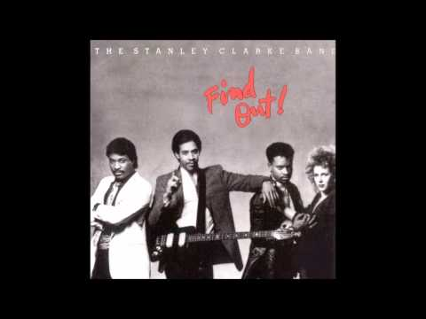 Stanley Clarke Band - My Life
