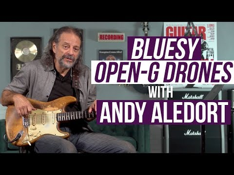 Bluesy Open-G Drones with Andy Aledort