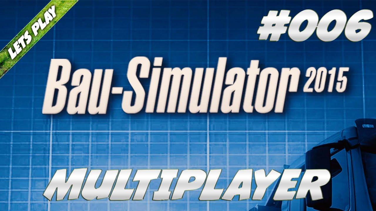 bau simulator 2015 pfusch am bau multiplayer 006 youtube. Black Bedroom Furniture Sets. Home Design Ideas