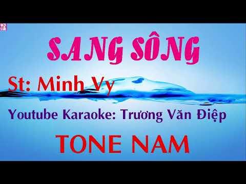 Karaoke Sang Sông Tone Nam Nhạc Sóng | Trương Văn Điệp