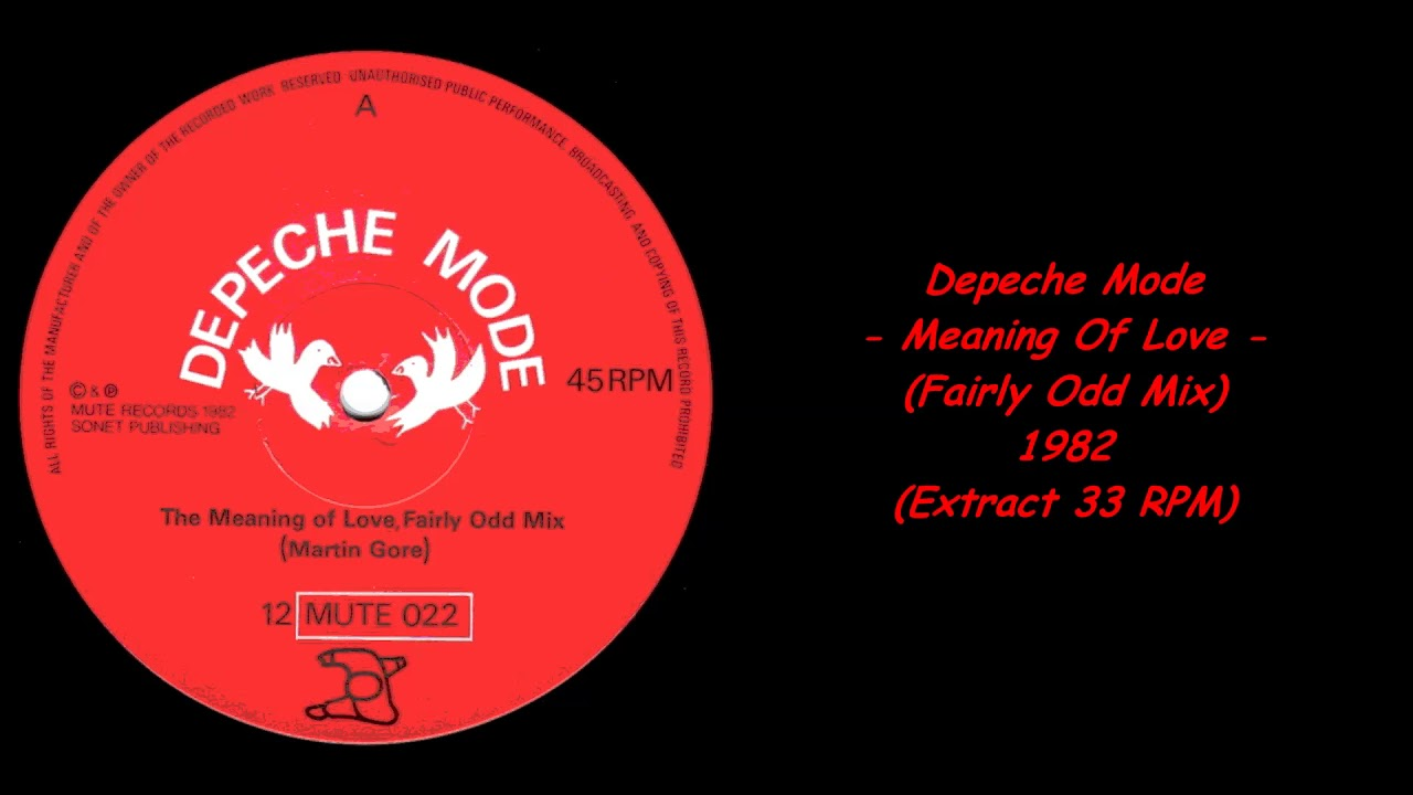 Depeche Mode - Meaning Of Love (Fairly Odd Mix) - 1982 (Extract 33 RPM)
