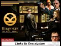 Download Kingsman the Secret Service In dual Audio Hindi - English 720p hd
