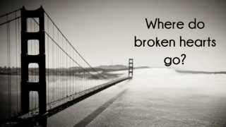 One Direction - Where Do Broken Hearts Go (lyrics)