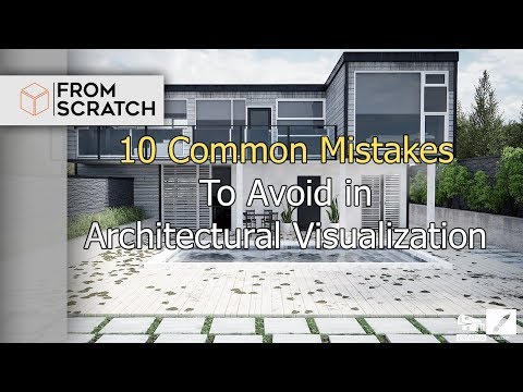 3D Architect : 10 Common mistakes to avoid in Architectural Visualization