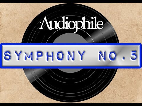 Audiophile Classical Music: Symphony No. 5 by Ludwig van Beethoven