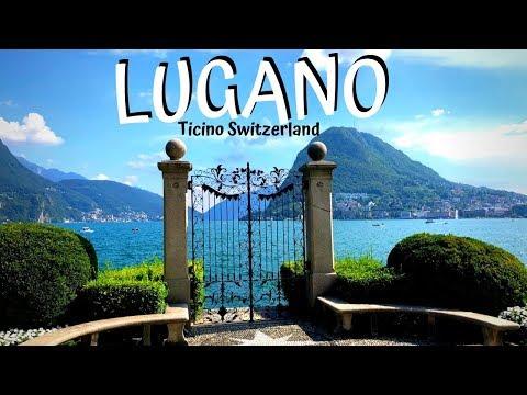 Lugano - Ticino Switzerland : Travel Guide