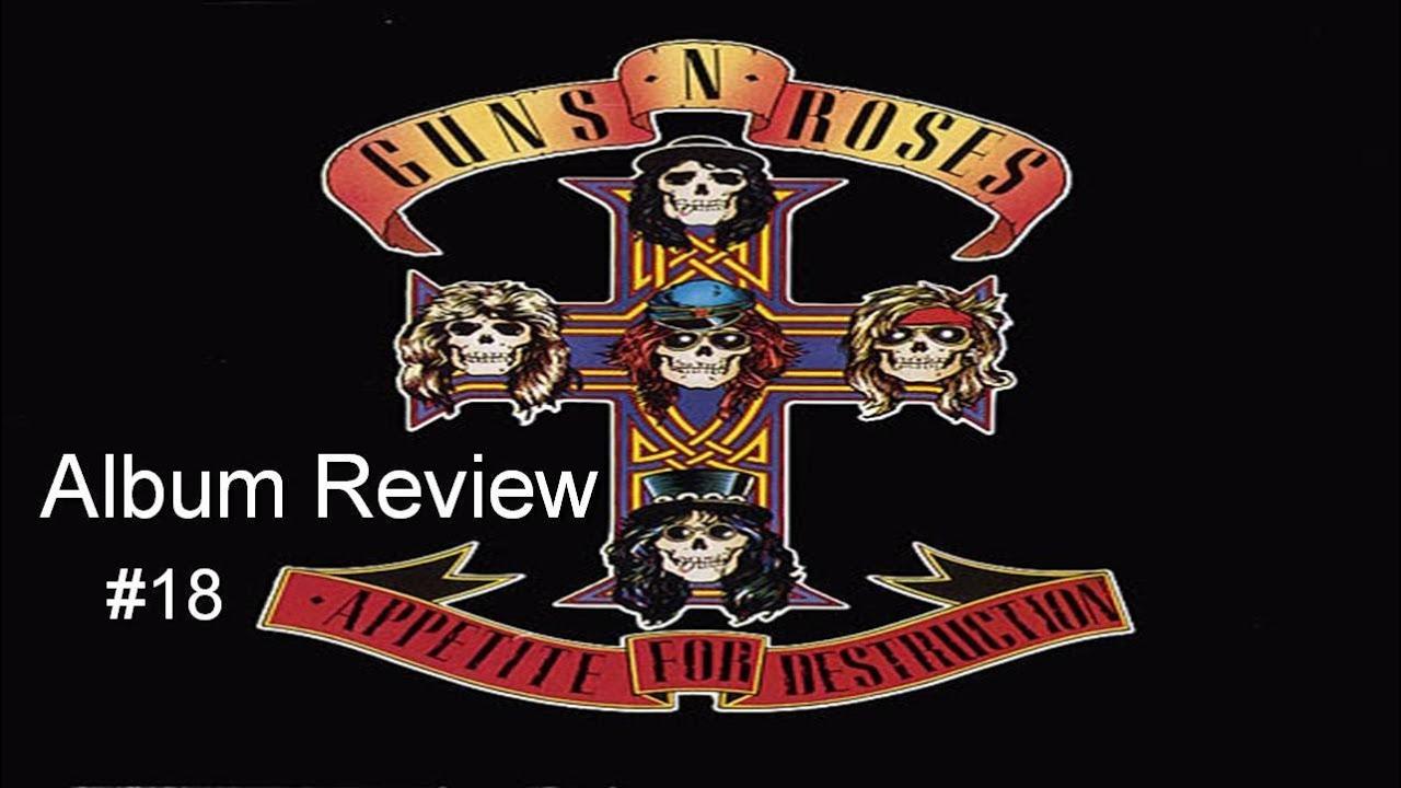 guns n 39 roses discography appetite for destruction album review 18 youtube. Black Bedroom Furniture Sets. Home Design Ideas