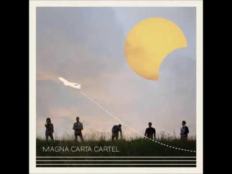 Magna Carta Cartel - Sway