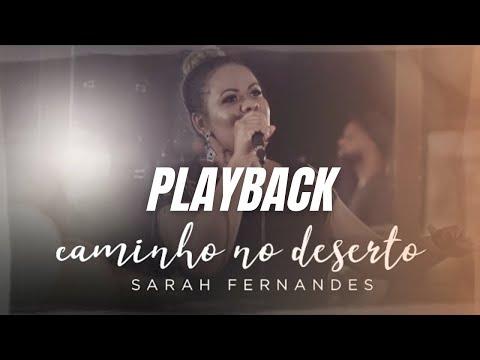 Sarah Fernandes - PLAY BACK  CAMINHO NO DESERTO