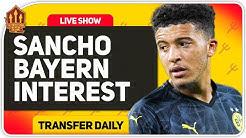 Bayern In For Jadon Sancho! Man Utd Transfer News