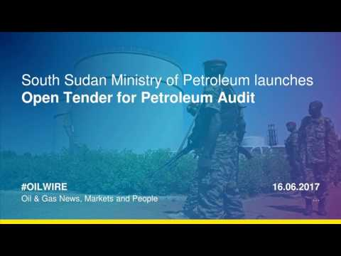 South Sudan Ministry of Petroleum launches open tender for petroleum audit