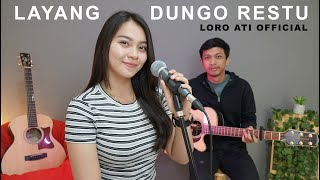 LAYANG DUNGO RESTU - LORO ATI OFFICIAL (ACOUSTIC COVER BY DYAH NOVIA)