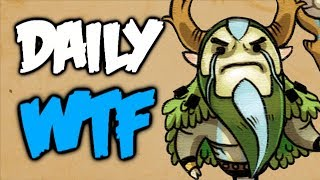 Dota 2 Daily WTF - NOT Yours