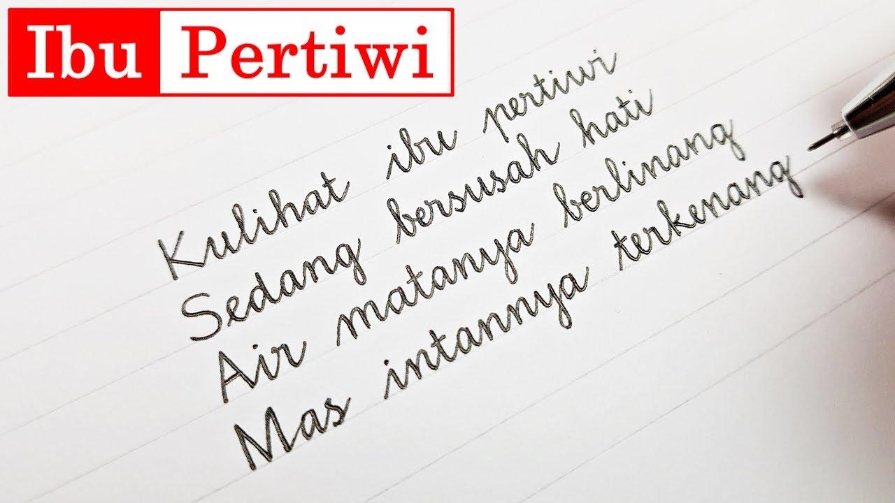 Ibu Pertiwi - lirik lagu nasional dengan tulisan tegak bersambung - YouTube