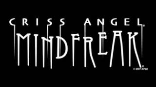 Criss Angel - Mindfreak - Lyrics - HQ