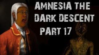 Amnesia: The Dark Descent | Part 17 | LIKE IT AIN