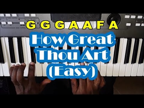 How To Play How Great Thou Art On Piano And Keyboard - Notes - Easy