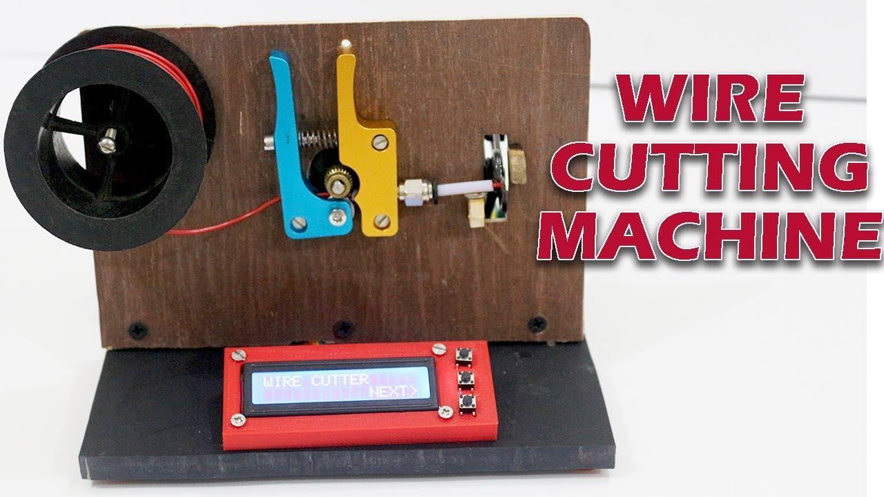 Diy Arduino Based Wire Cutter Machine Youtube