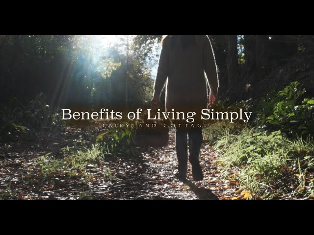 Benefits of Living Simply