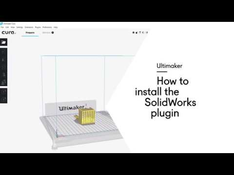 Ultimaker Cura 3D printing software - SolidWorks integration for a