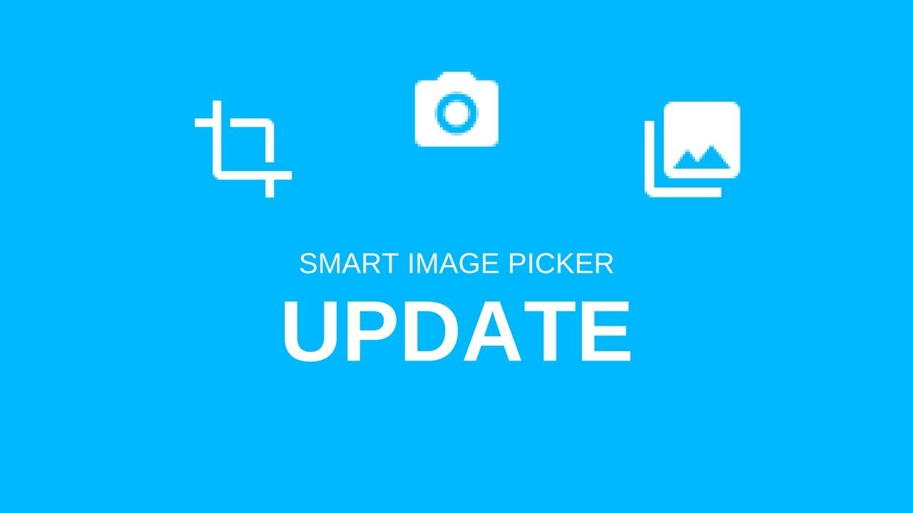 Android Smart Image Picker Library Update