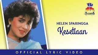 Gambar cover Helen Sparingga - Kesetiaan (Official Lyric Video)