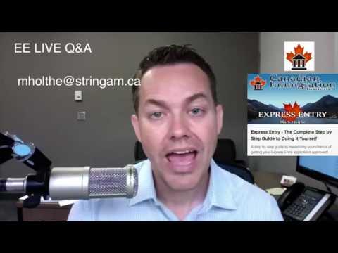 Express Entry Canada LIVE Q&A -  June 29, 2017