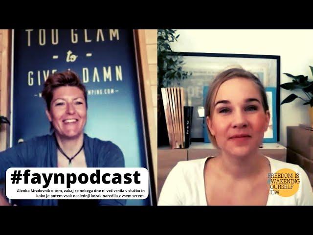 F.A.Y.N. podcast z Majo Monrue: Lastnica najlepše Panorama Glamping hiške, Alenka Mrzdovnik, o sreči